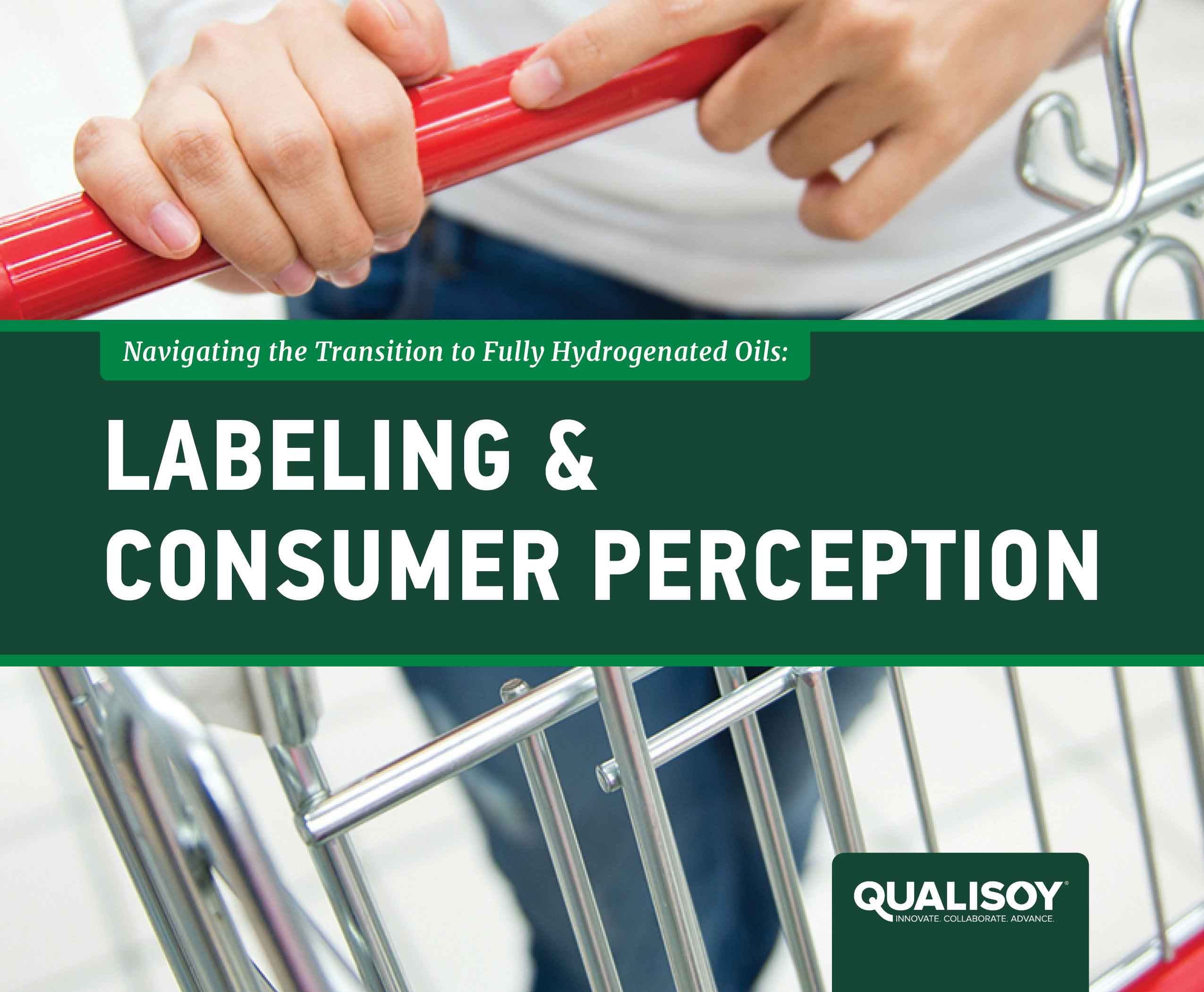 Navigating the Transition to Fully Hydrogenated Oils: Labeling & Consumer Perception