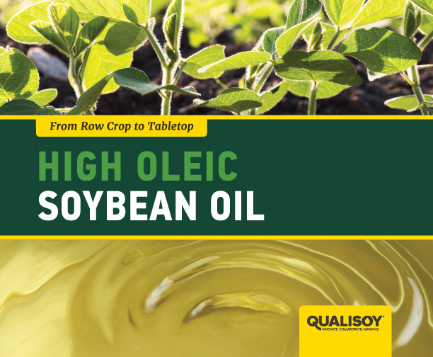From Row Crop to Tabletop | High Oleic Soybean Oil