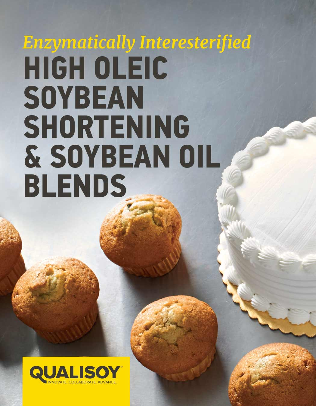 Enzymatically Interesterified High Oleic Soybean Shortening & Soybean Oil Blends