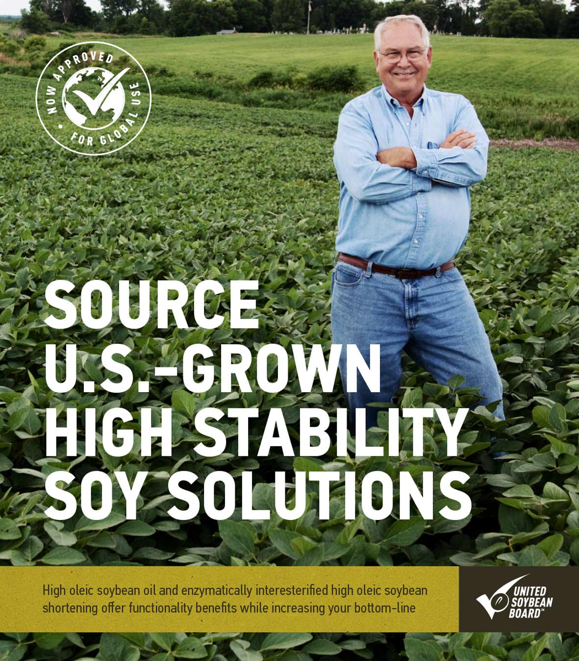 Source U.S.-grown High Oleic Soybean Oil & Shortening